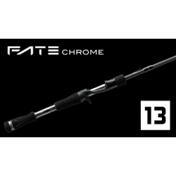 13 Fishing Fate chrome 7.3 Moderate Casting